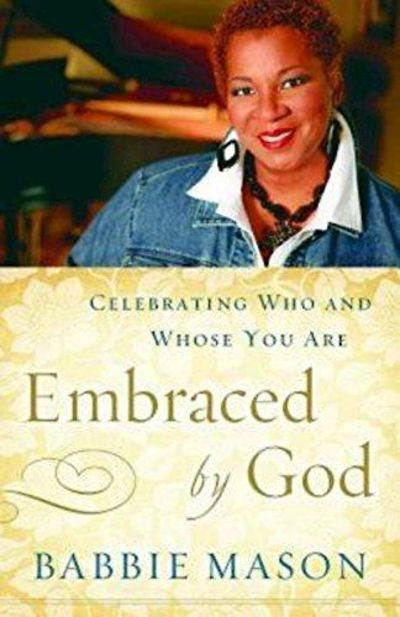 Image for Embraced by God : Celebrating Who and Whose You Are