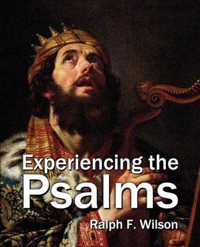 Image for Experiencing the Psalms : Bible Study Commentary for Devotional Use, Groups, or Preaching