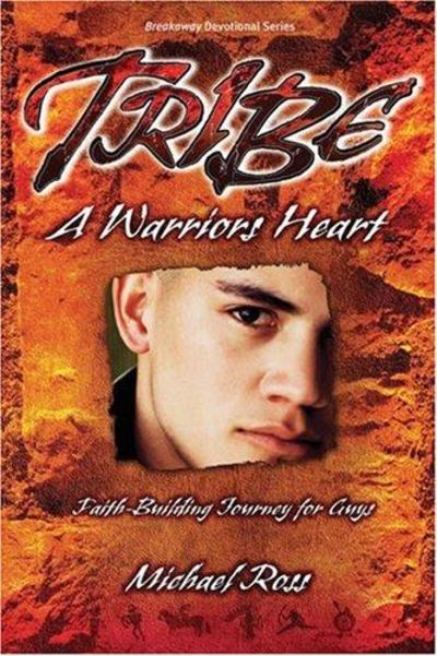 Image for Tribe: A Warrior's Heart (Breakaway Devotional)