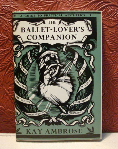 Image for The Ballet-Lover's Companion: Aesthetics Without Tears for the Ballet-Lover