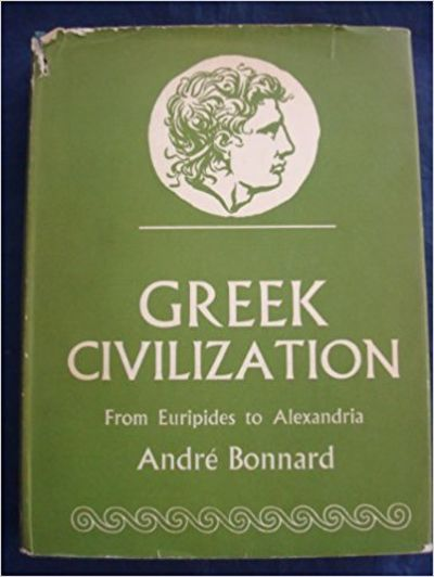 Image for GREEK CIVILIZATION From Euripides to Alexandria