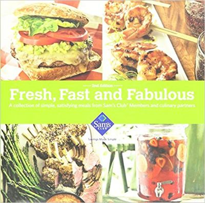 Image for Fresh, Fast and Fabulous (A Collection of Simple, Satisfying Meals from Sam's Club Members)