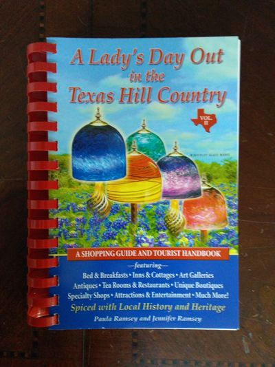 Image for A Lady's Day Out in the Texas Hill Country:: A Shopping Guide and Tourist Handbook