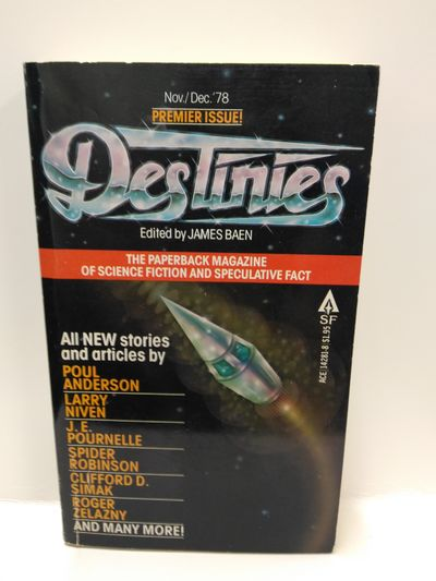 Image for Destinies: the Paperback Magazine of Science Fiction , Speculative Fact Vol. 1 No. 1