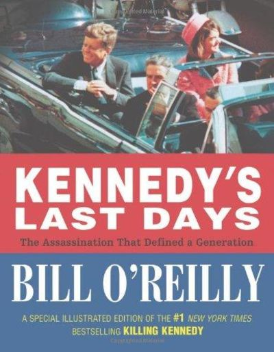 Image for Kennedy's Last Days: The Assassination That Defined a Generation