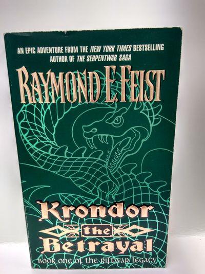 The Betrayal : Krondor #1 Riftwar : Legacy [used book]