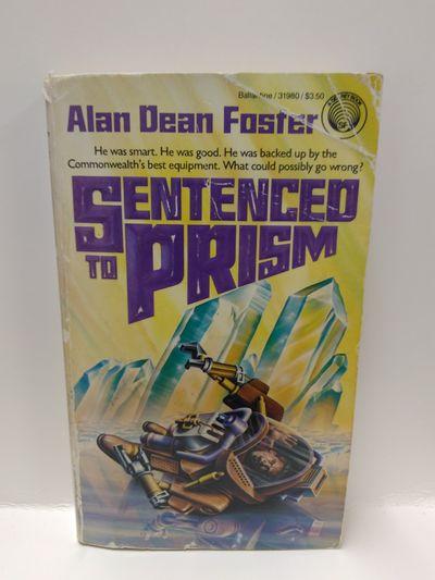 sentenced to prism foster alan dean