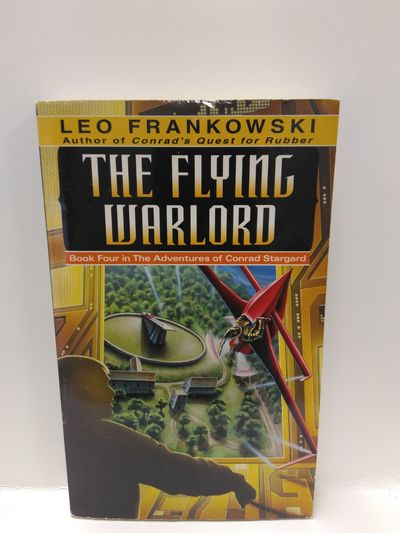 Image for The Flying Warlord (Adventures of Conrad Stargard, Book 4)
