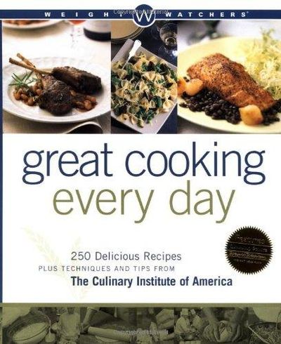 Image for Great Cooking Every Day: 250 Delicious Recipes Plus Techniques and Tips from the Culinary Institute