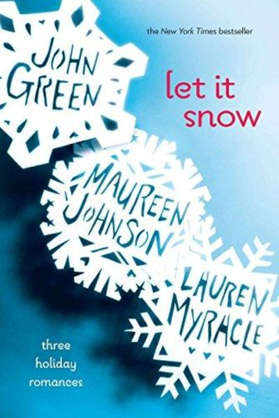 Image for Let It Snow: Three Holiday Stories