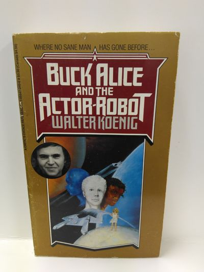 Image for Buck Alice and the Actor-Robot