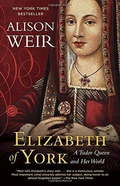Image for Elizabeth of York : A Tudor Queen and Her World