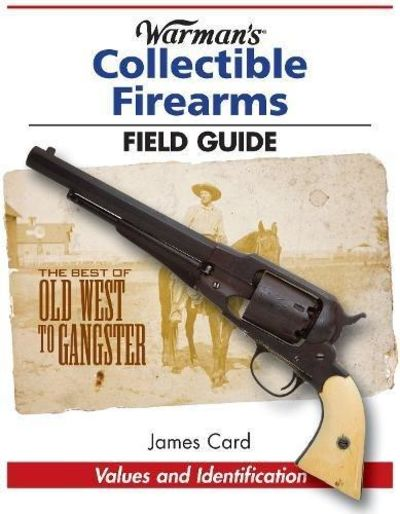 Image for Warman's Collectible Firearms Field Guide
