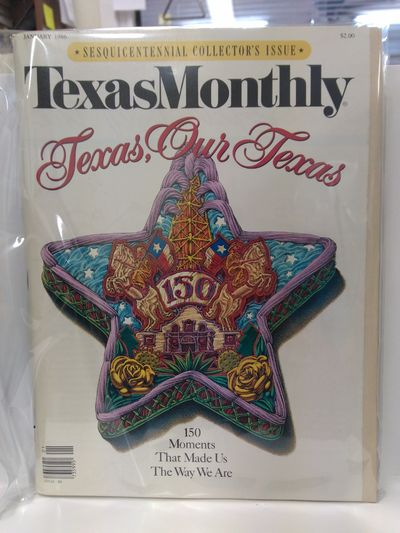 Image for Texas Monthly. January 1986  Sesquicentennial Collector's Issue