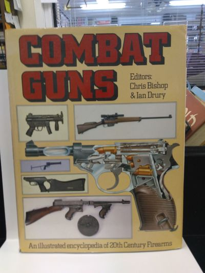 Image for Combat Guns: An Illustrated Encyclopedia of 20th Century Firearms