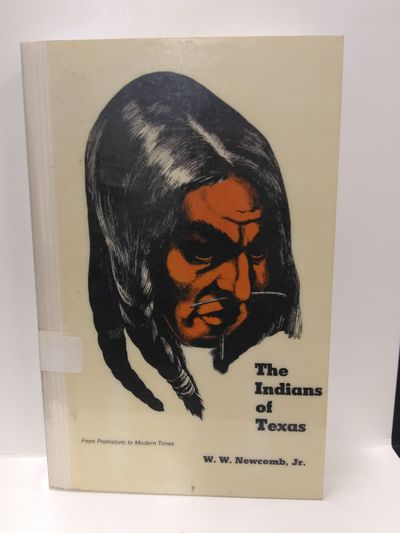 Image for The Indians of Texas: From Prehistoric to Modern Times