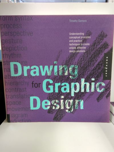 Image for Drawing for Graphic Design: Understanding Conceptual Principles and Practical Techniques to Create U