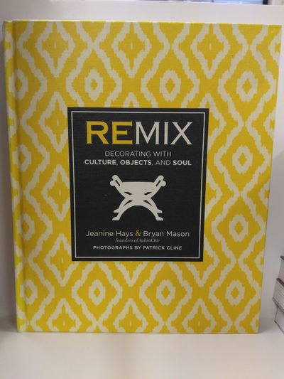 Image for Remix: Decorating with Culture, Objects, and Soul
