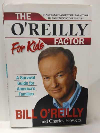 Image for O'reilly Factor for Kids: A Survival Guide for America's Families