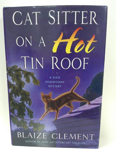 Image for Cat Sitter on a Hot Tin Roof: A Dixie Hemingway Mystery