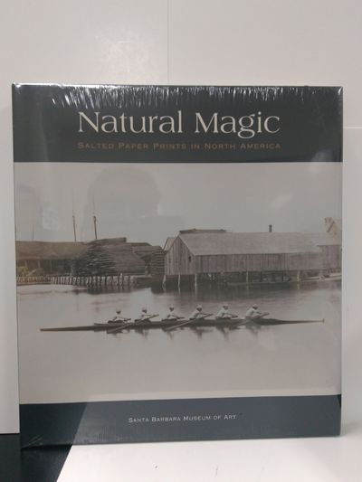 Image for Natural Magic: Salted Paper Prints in North America