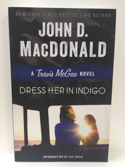 Image for Dress Her In Indigo: A Travis McGee Novel