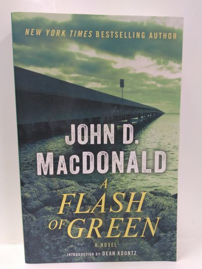 Image for A Flash Of Green: A Novel