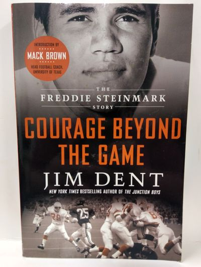 Image for Courage Beyond the Game: The Freddie Steinmark Story