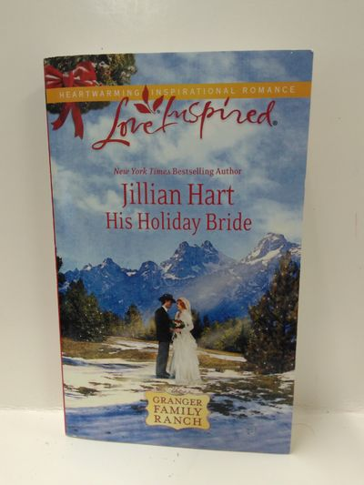 Image for His Holiday Bride (Granger Family Ranch Series #3) (Love Inspired #589)