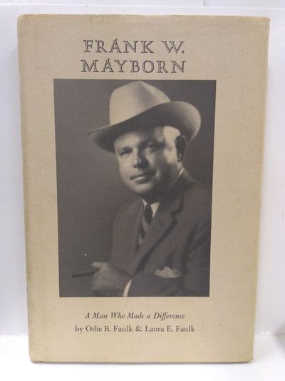 Image for Frank W., Mayborn: A Man Who Made a Difference