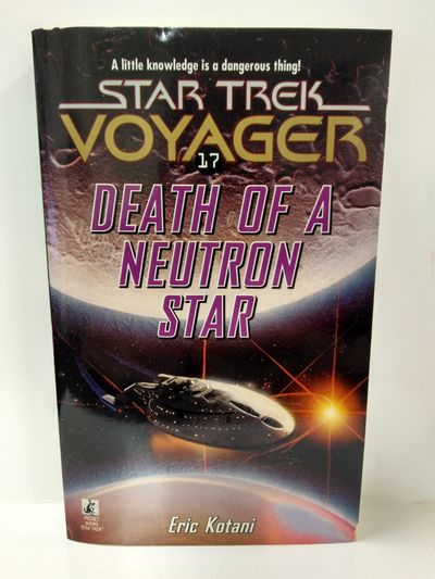 Image for Death of a Neutron Star (Star Trek Voyager, No 17)