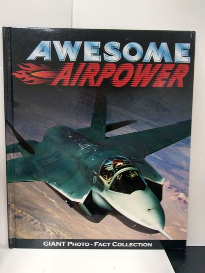Image for Awesome Airpower (Giant Photo-Fact Collection)