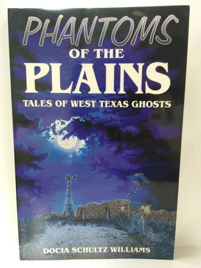 Image for Phantoms of the Plains: Tales of West Texas Ghosts
