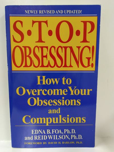 Image for Stop Obsessing!: How to Overcome Your Obsessions and Compulsions