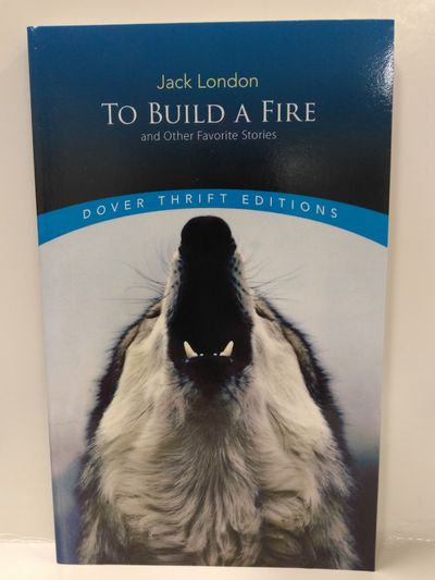 Image for To Build a Fire and Other Favorite Stories
