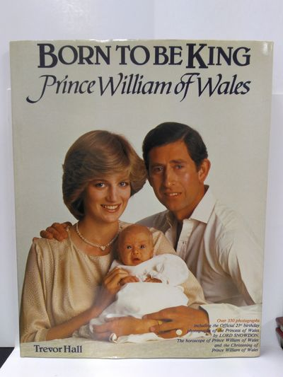 Image for Born to Be King: Prince William of Wales