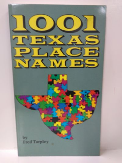 Image for 1001 Texas Place Names
