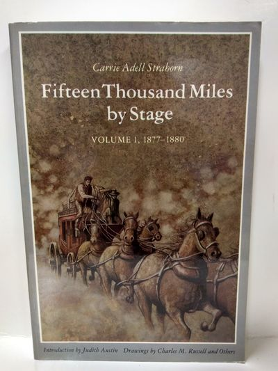 Image for Fifteen Thousand Miles by Stage, Volume 1, 1877-1880 (Fifteen Thousand Miles by Stage, 1877-1880)