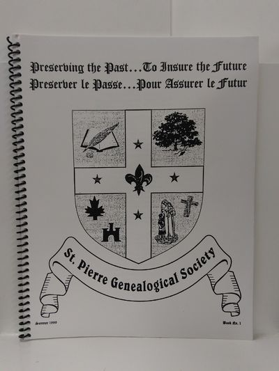 Image for St. Pierre Genealogical Society Summer 1999 Book 1