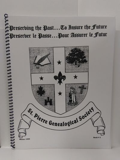 Image for St. Pierre Genealogical Society Winter 1999 Book 2