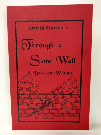 Image for Through a Stone Wall: A Book on Writing (SIGNED)