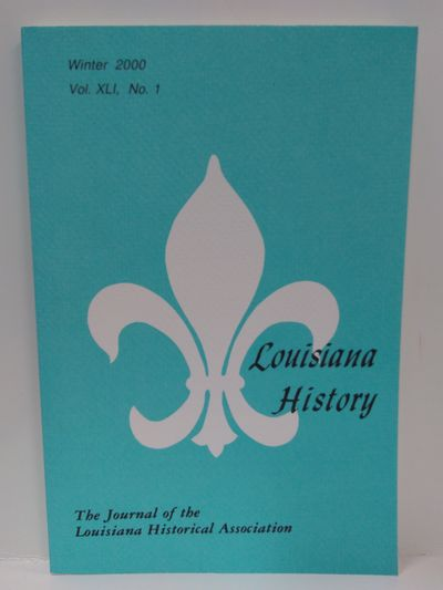 Image for Louisiana History -The Journal of the Louisiana Historical Association Winter 2000