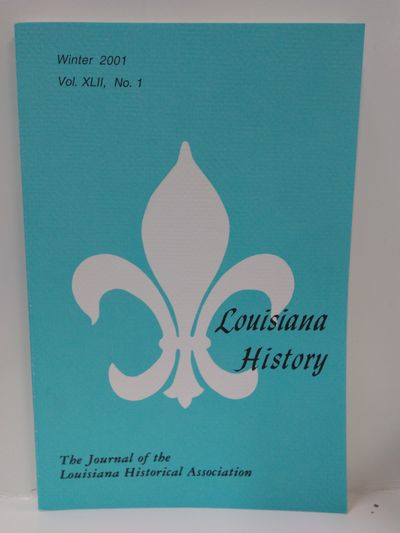 Image for Louisiana History -The Journal of the Louisiana Historical Association Winter 2001