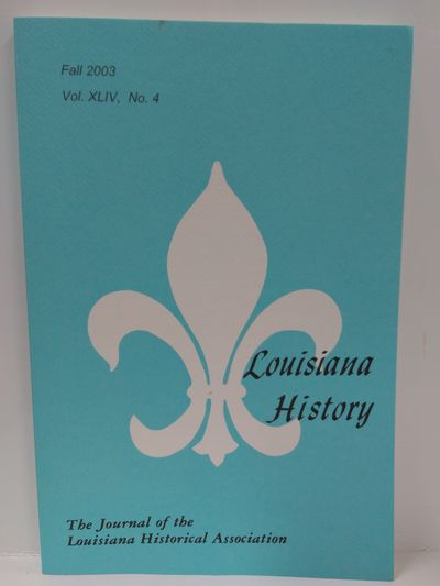Image for Louisiana History The Journal of the Louisiana Historical Society Fall 2003