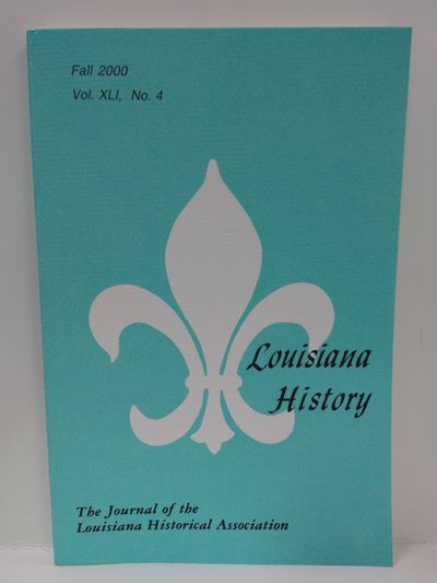 Image for Louisiana History -The Journal of the Louisiana Historical Association Fall 2000