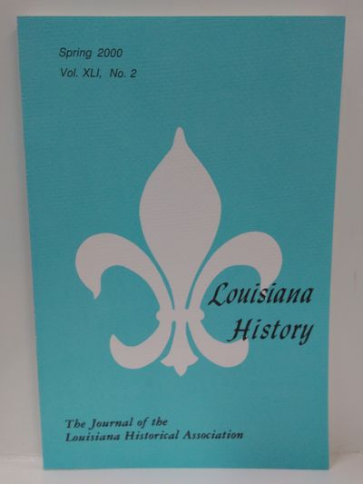 Image for Louisiana History- The Journal of the Louisiana Historical Association, Spring 2000