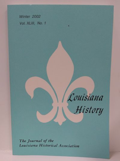 Image for Louisiana History -The Journal of the Louisiana Historical Association -Winter 2002