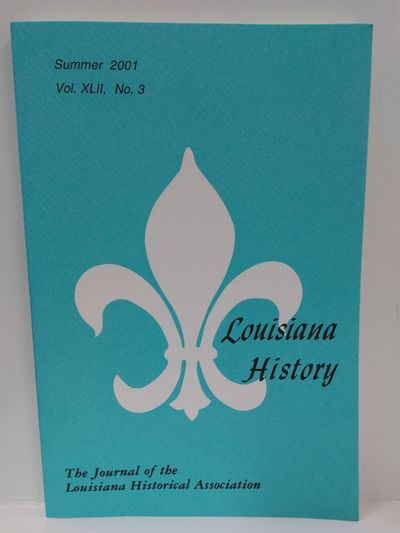 Image for Louisiana History -The Journal of the Louisiana Historical Association, Summer 2001