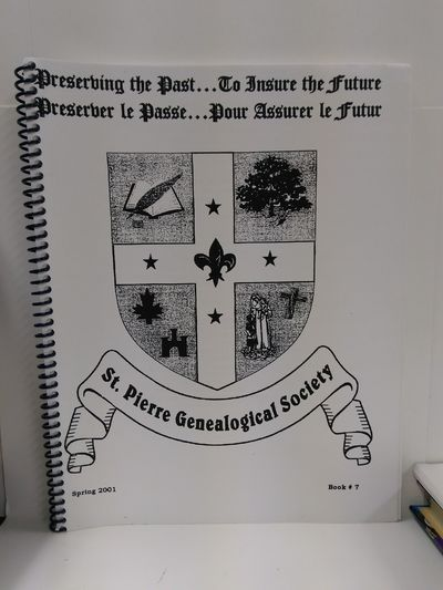Image for St. Pierre Genealogical Society Spring 2001 Book 7