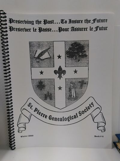 Image for St. Pierre Genealogical Society Winter 2000 Book 6